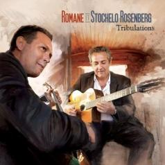 Romane & Stochelo Rosenberg: Tribulations