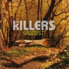 The Killers (Зе Киллерс): Sawdust