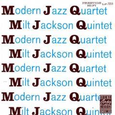 The Modern Jazz Quartet (МодернДжазКвартет): MJQ