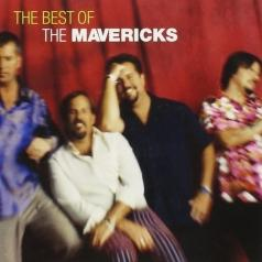 The Mavericks (Зе Маверикс): The Very Best Of The Mavericks