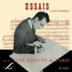 Andre Hodeir (Андре Ходуа): Essais Par Le Jazz Groupe De Paris