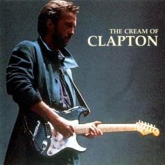 Eric Clapton (Эрик Клэптон): Cream Of Eric Clapton