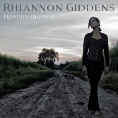 Rhiannon Giddens: Freedom Highway