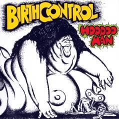 Birth Control (Бирч Контрол): Hoodoo Man