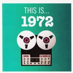 This Is... 1972