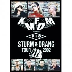 KMFDM (Кейн Мерхайт Фюр Ди Митлеид): Sturm Und Drang Tour 2002