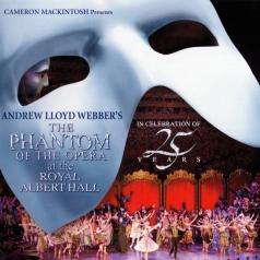 Andrew Lloyd Webber (Эндрю Ллойд Уэббер): The Phantom Of The Opera At The Royal Albert Hall