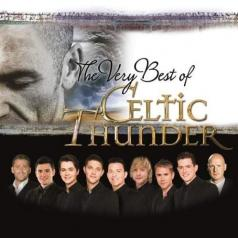Celtic Thunder (Целтиц Сандер): The Very Best Of