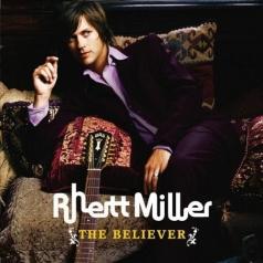 Rhett Miller: The Believer