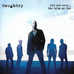 Daughtry (Дотри): It'S Not Over…The Hits So Far