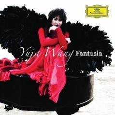 Yuja Wang (Ван Юйцзя): Fantasia