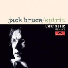 Jack Bruce (Джек Брюс): Spirit - Live At The BBC 1971-1978