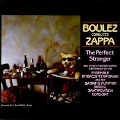 Frank Zappa (Фрэнк Заппа): Boulez Conducts Zappa: The Perfect Stranger