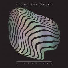 Young The Giant: Mirrorball