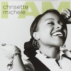 Michele Chrisette: I Am
