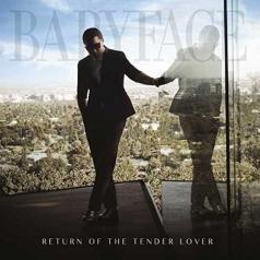Babyface (Бэбифейс): Return Of The Tender Lover