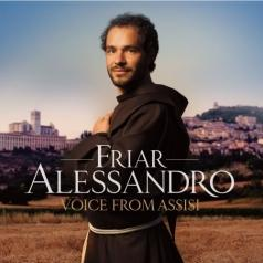 Friar Alessandro (Фриар Александро): Voice From Assisi