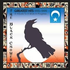 Black Crowes (Блэк Кроверс): Greatest Hits 1990-1999: A Tribute To A Work In Progress...