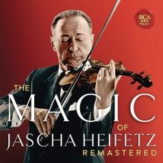 Jascha Heifetz (Яша Хейфец): The Magic Of Jascha Heifetz