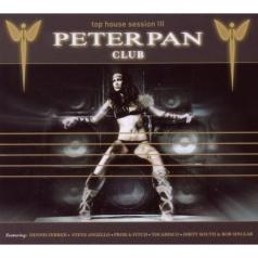 Peter Pan Club -  Top House Session 3