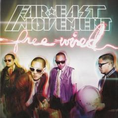 Far East Movement (Фар Ист Момент): Free Wired