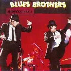 The Blues Brothers (Зе Братья Блюз): Made In America