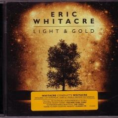 Eric Whitacre (Эрик Витакре): Light & Gold