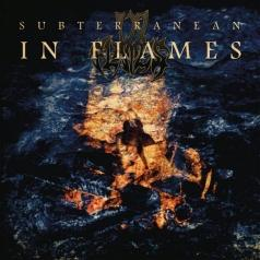 In Flames: Subterranean