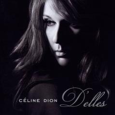 Celine Dion (Селин Дион): D'Elles