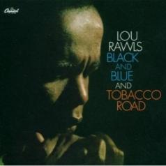 Lou Rawls (Лу Роулз): Black And Blue /Tobacco Road