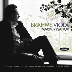 Maxim Rysanov (Максим Рысанов): Brahms: Works For Viola