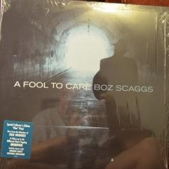 Boz Scaggs (Боз Скаггс): A Fool To Care