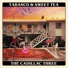 The Cadillac Three: Tabasco & Sweet Tea