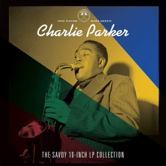 Charlie Parker (Чарли Паркер): The Savoy 10-inch LP Collection