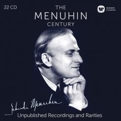 Yehudi Menuhin (Иегуди Менухин): The Menuhin Century - Unpublished Recordings And Rarities