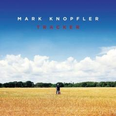 Mark Knopfler (Марк Нопфлер): Tracker