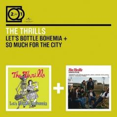 The Thrills: Let's Bottle Bohemia/ So Much For The City