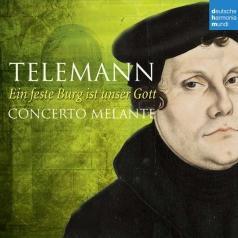 Concerto Melante (Концерто Меланте): Ein Feste Burg Ist Unser Gott