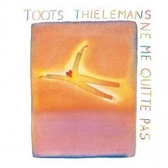 Toots Thielemans (Тутс Тилеманс): Ne Me Quitte Pas