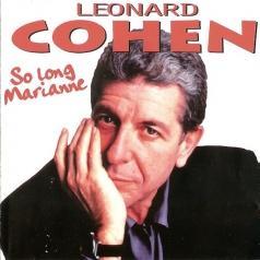 Leonard Cohen (Леонард Коэн): So Long, Marianne