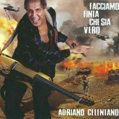 Adriano Celentano (Адриано Челентано): Facciamo Finta Che Sia Vero