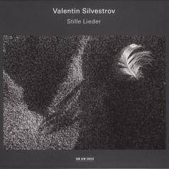 Valentin Silvestrov (Валентин Сильвестров): Silent Songs