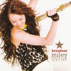 Miley Cyrus (Майли Сайрус): Breakout