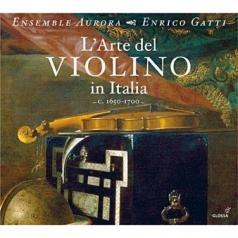 Ensemble Aurora (Ансамбль Аврора): L'Arte Del Violino In Italia