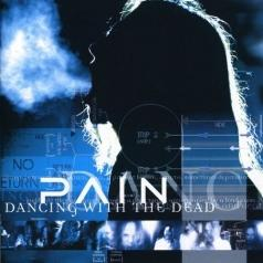 Pain (Пэйн): Dancing With The Dead