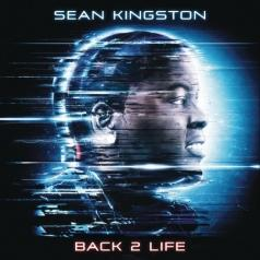 Sean Kingston (Шон Кингстон): Back 2 Life