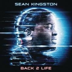 Sean Kingston (Шон Кингстон): Back 2 Life