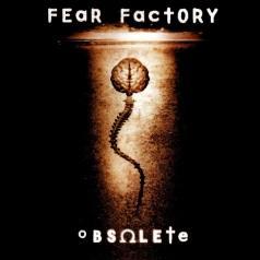 Fear Factory: Obsolete
