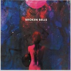Broken Bells (Брокен Белс): After The Disco
