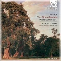 Cuarteto Casals: Brahms, J./ The String Quartets. Piano Quintet Op.34/Cuarteto Casals